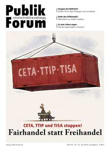 CETA, TTIP und TISA stoppen! Fairhandel statt Freihandel
