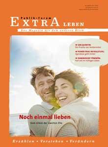 Noch einmal lieben Vom Gl�ck der zweiten Ehe - Publik-Forum EXTRA Leben