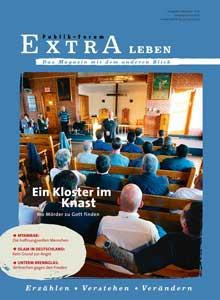 Ein Kloster im Knast Wo Mörder zu Gott finden - Publik-Forum EXTRA Leben