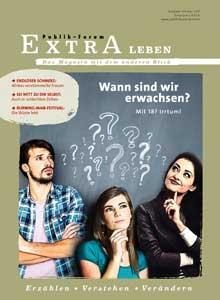 Wann sind wir erwachsen? Mit 18? Irrtum! - Publik-Forum EXTRA Leben
