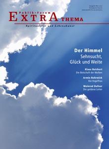 Der Himmel Sehnsucht, Glück und Weite - Publik-Forum EXTRA