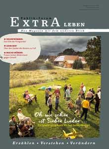 Oh wie schön ist Sieben Linden Ein Spaziergang durch ein fast heiles Ökodorf - Publik-Forum EXTRA Leben