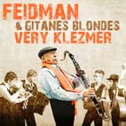 Very Klezmer (CD)  - Giora Feidman & Gitanes Blondes